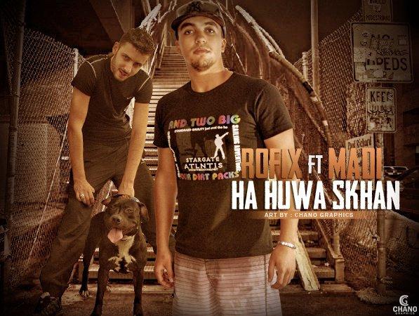 HA HUWA SKHON - MADi FT. ROFiX 2012