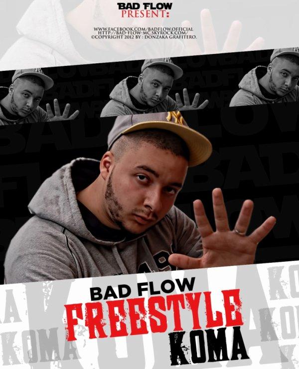 BAD FLOW -FREESTYLE KOMA