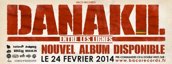 Nouvel Album Danakil - Entre les lignes Dans les bacs le 24 Février 2014 !