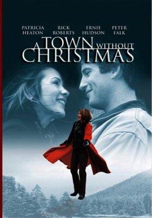 Une Ville sans Noël / A Town Without Christmas 2001 Hallmark