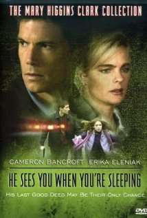 Mary Higgins Clark : Ce soir je veillerai sur toi / He Sees You When You're Sleeping 2002