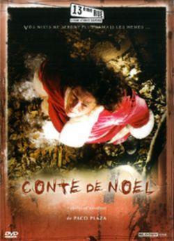 CONTE DE NOEL/ PELíCULAS PARA NO DORMIR : CUENTO DE NAVIDAD 2007