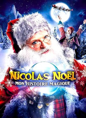 Nicolas Noël mon histoire magique