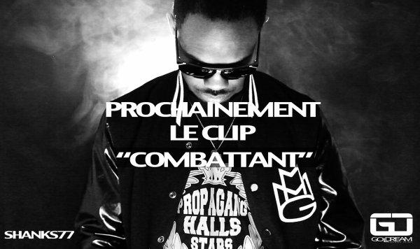 """LE CLIP """" COMBATTANT"""" ARRIVE BIENTÔT SUR VOS ÉCRANS!!!!"""