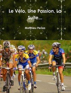 Le Vélo, Une Passion, La Suite...