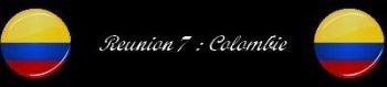 Courses 2015 : Reunion 7 - Colombie (10 courses) Spécial GMP