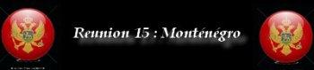 Courses 2015 : Reunion 15 - Monténégro (2 courses)