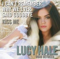 Lucy Hale - Kiss Me (2014)