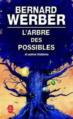 L'arbre des possibles_Bernard Werber