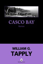 William G. Tapply, Casco Bay, Dark Tiger, Ed. Gallmeister (2008, 2010)