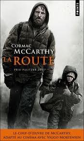 Cormac McCarthy, La route, Éditions de l'Olivier, 2008 (2006)