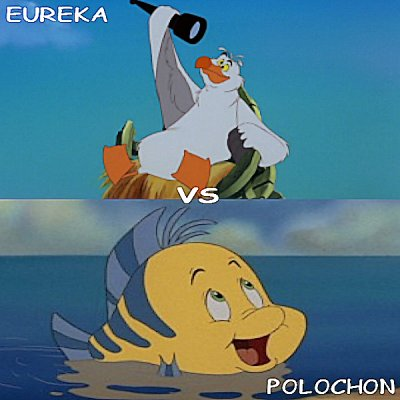 Polochon vs Eureka
