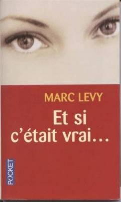 Et si c'était vrai de Marc Levy