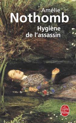 Hygiène de l'assassin, Amélie Nothomb