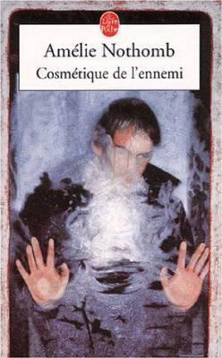 Cosmétique de l'ennemi, Amelie Nothomb