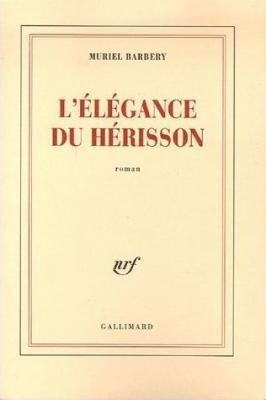 L'Elégance du hérisson, Muriel Barbery