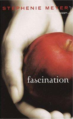Fascination, Stephenie Meyer