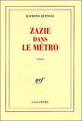 Zazie dans le métro, Raymond Queneau
