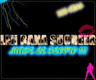 """#_""""- LEi BANA SUCREEER - TU COONNNAAii NAAN NAAN JE CROOiT PAA DOONC CHUUT ET ECOOUTEE SAA MEERCi =) !! ♪♪♪♪"""