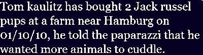 Tom Kaulitz s'achète des chiens :D