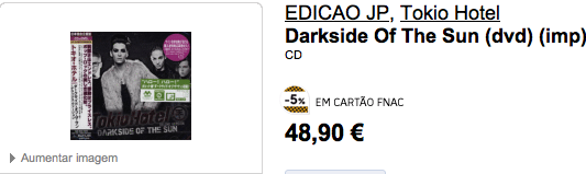 «Dark Side of the Sun» est disponible à la Fnac, au Portugal O.o