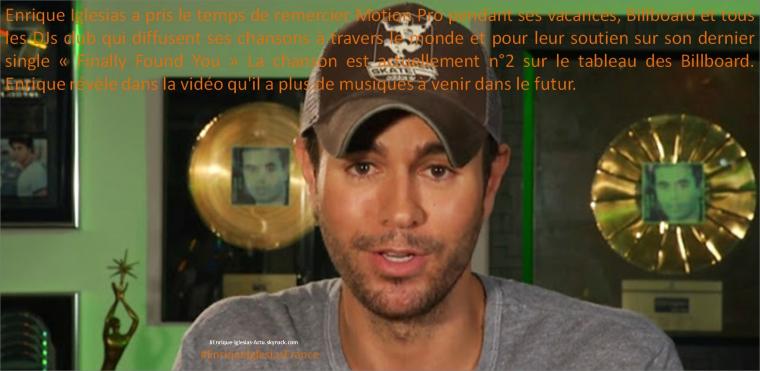 Enrique dit merci à toutes les radios DJ pour Finally Found You