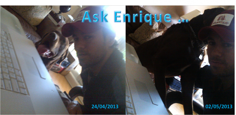 Ask Enrique ...
