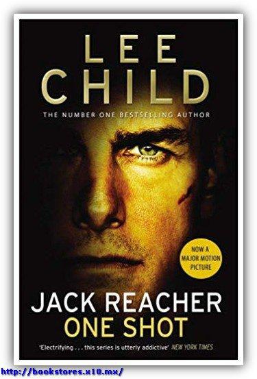 One Shot_ A Reacher Novel - Lee Child