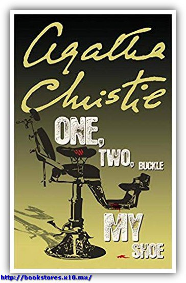 One, Two, Buckle My Shoe_ A Her - Agatha Christie