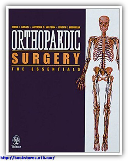 Orthopaedic Surgery Essentials