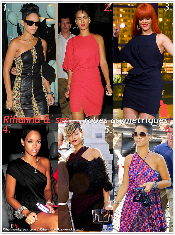 """» Voici quelques """" robes asymétriques """" que la chanteuse Rihanna a porté  : Choisissez votre robe asymétrique   favorite !  Article  collaboration avec Rihanna"""