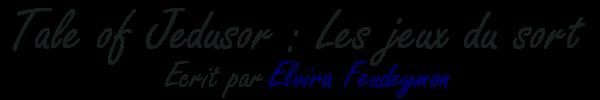 Tale of Jedusor - Elvira |