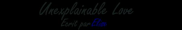 Unexplainable Love - Elise   -