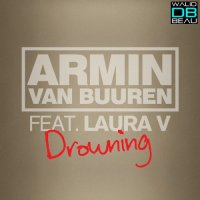Armin Van Buuren feat. Laura V / Drowning (Avicii Remix)  (2011)