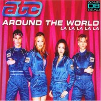 ATC  / Around The World (La La La La La) 2k11 (Buzz Freakz Remix)  (2011)