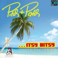 Pitch & Patch  /  Itsy Bitsy (2011)
