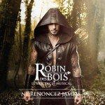 Robin des Bois : L'album arrive en Mars…