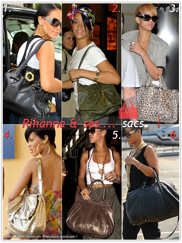 """» Voici quelques """" sacs """"que la chanteuse Rihanna à porter :  Choisissez votre sac favoris ! Article en collaboration avec RihannaLook"""
