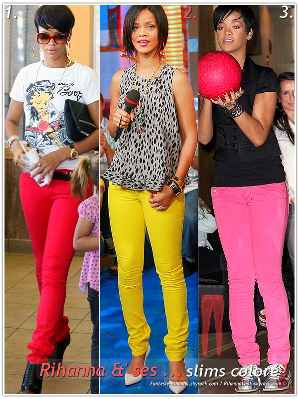 """» Voici quelques """" Slim Colorés """"que la Chanteuse Rihanna à porter :  Choisissez votre slim colorés favoris ! Article en collaboration avec RihannaLook"""