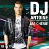 Dj Antoine feat. the shakers - Ma chérie