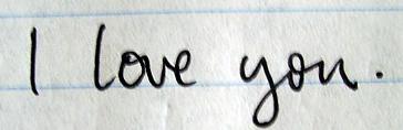Rien, que un Je t'aime peut redonner la sourire (: