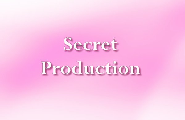 Secret Production / Le Retour