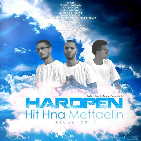 """Hardpen - """"Hit Hna Metfaelin"""" Exclusive Extrait D'album & Special Dédicace au Peuple"""