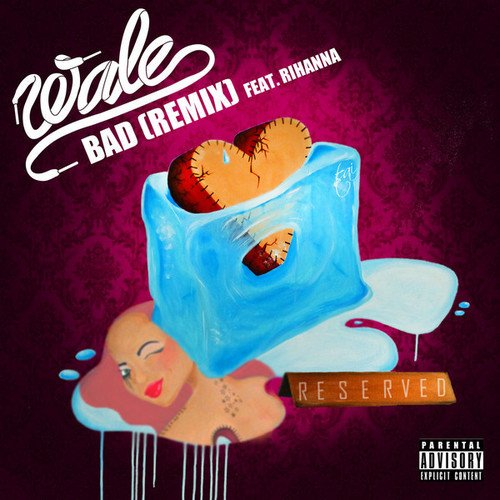 Wale ft Rihanna – Bad (Remix)