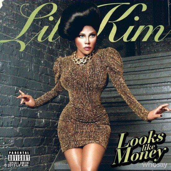 Lil Kim – Looks Like Money