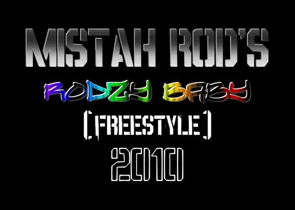 2010 : L'Année Du Vice / Rodzy Baby (Freestyle) (2010)