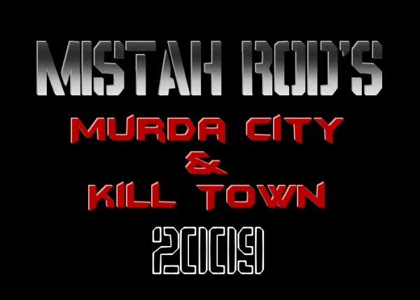 2009 : L'Année Du Bluff / Murda City & Kill Town (2009)