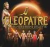 Cléopâtre, La Dernière Reine D'Egypte - Les chanteurs et leurs rôles