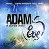 Adam Et Eve La Seconde Chance - Les chanteurs et leurs rôles