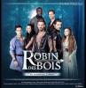 Robin Des Bois - Les chanteurs et leurs rôles